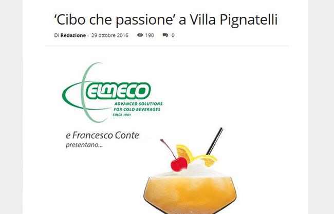 """Cibo che passione a """"Villa Pignatelli"""" con Elmeco"""